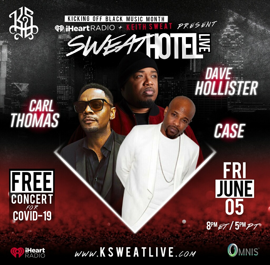 Keith Sweat Introduces Sweat Hotel Live Concert Series With R&B Friends to Celebrate Black Music Month
