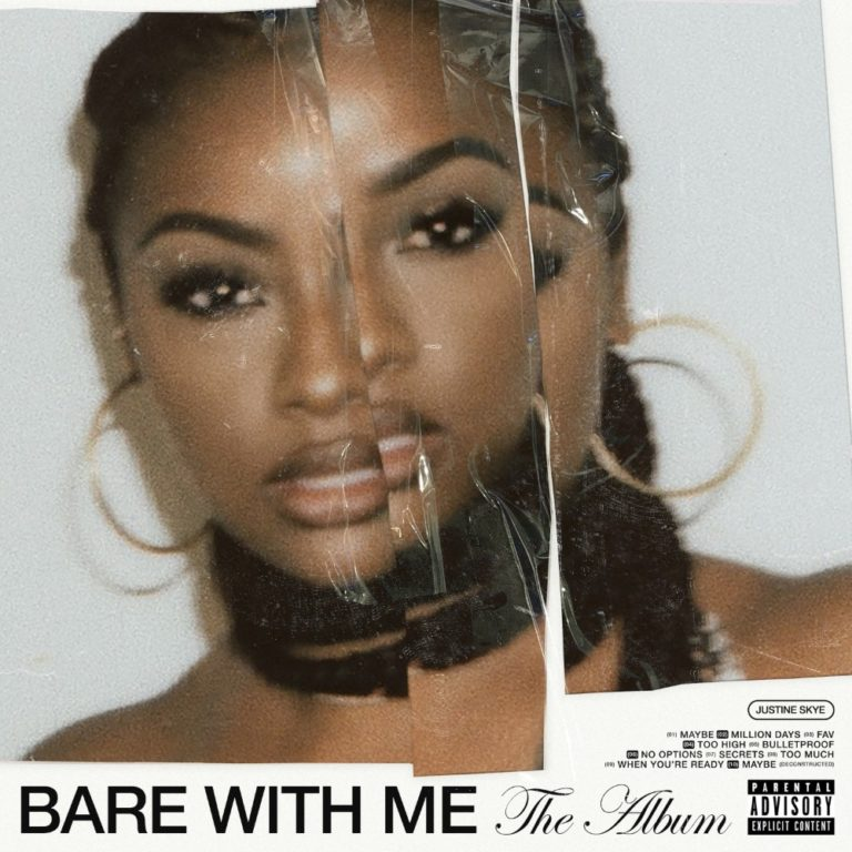 "Justine Skye Drops New Album ""Bare With Me"""