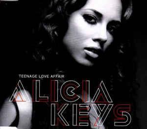 Alicia Keys Teenage Love Affair