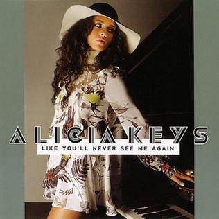Alicia Keys Like Youll Never See Me Again