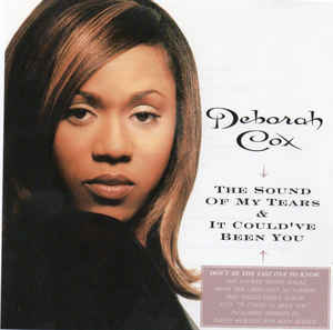 Deborah Cox It Couldve Been You