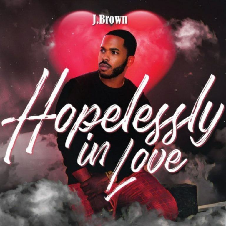 J Brown Hopelessly in Love