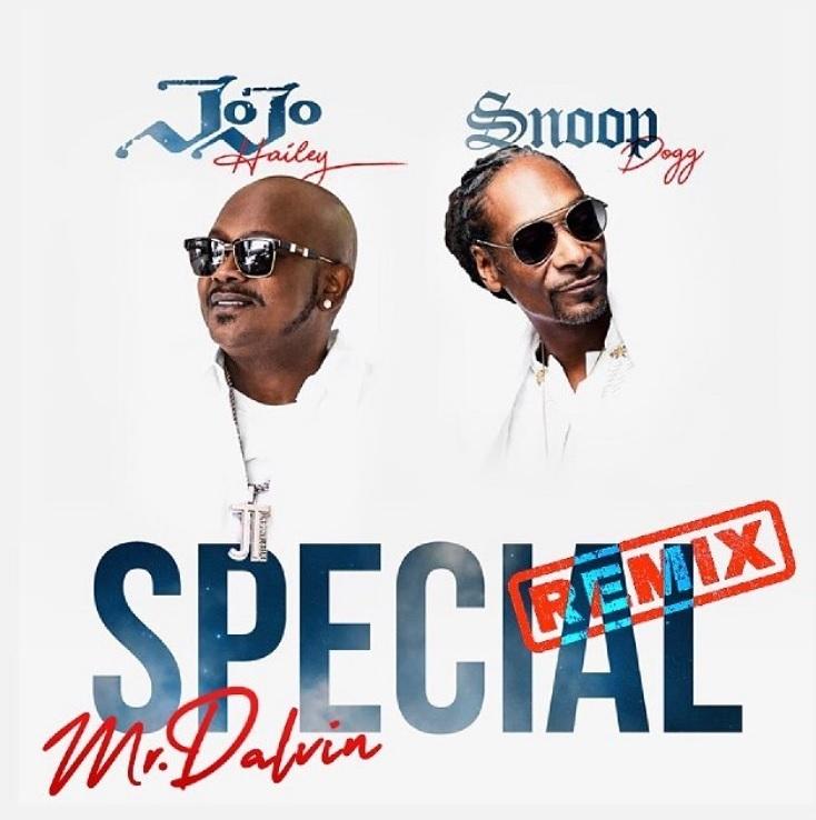 JoJo Hailey Mr Dalvin Snoop Dogg Special Remix