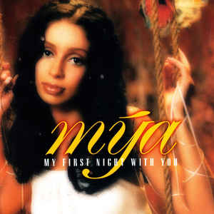 Mya My First Night With You