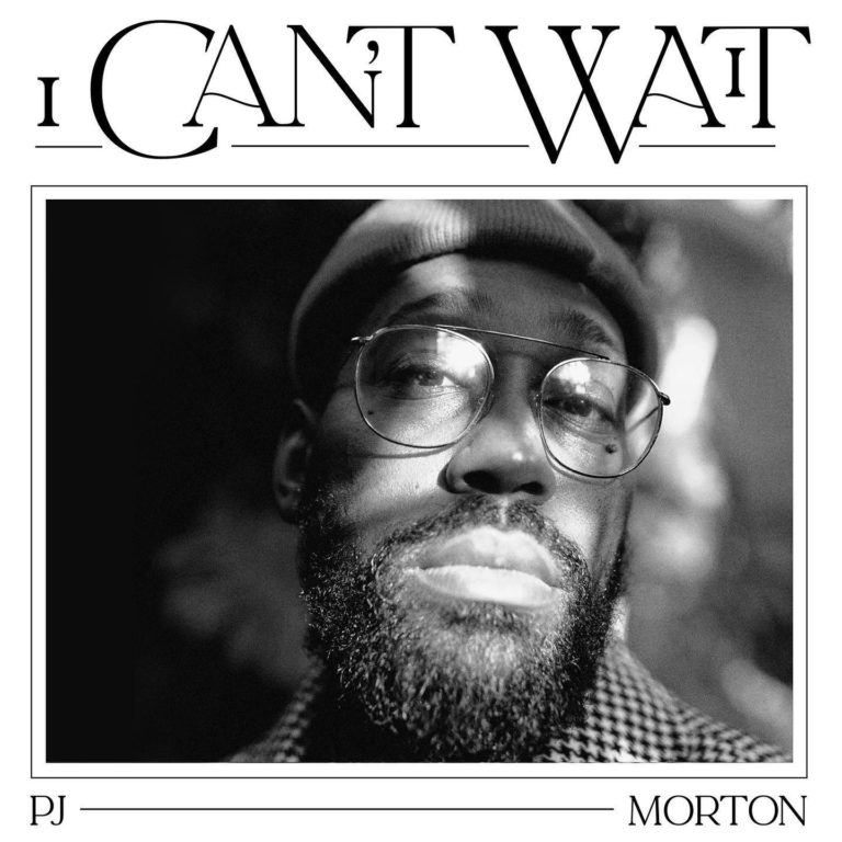 PJ Morton I Cant Wait