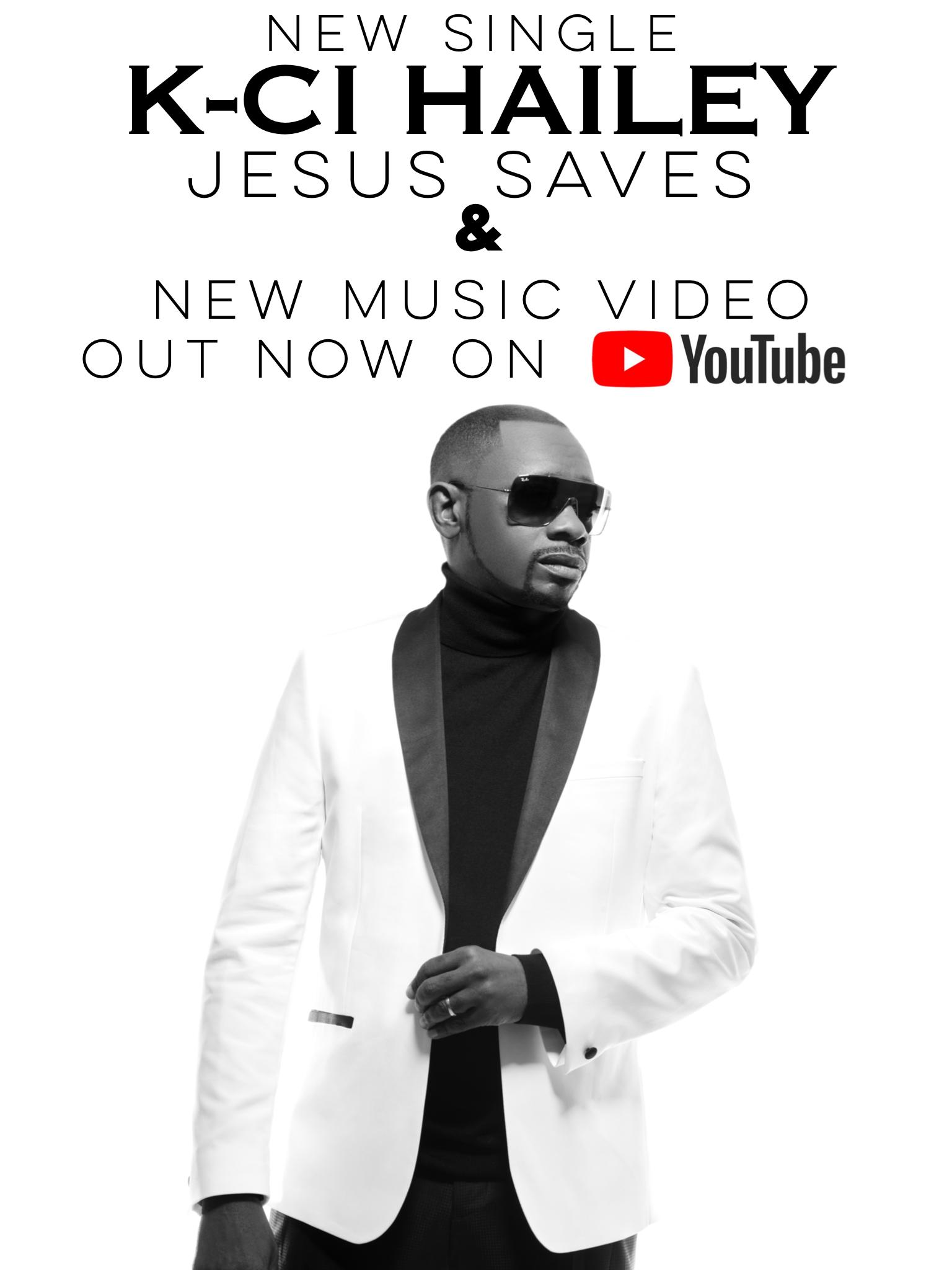K-Ci Hailey Jesus Saves