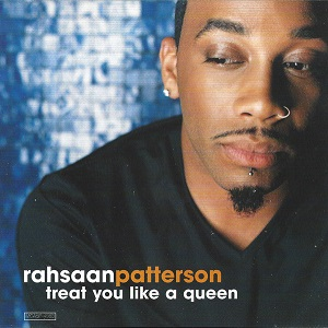 Rahsaan Patterson Treat You Like a Queen