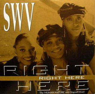 SWV Right Here Human Nature
