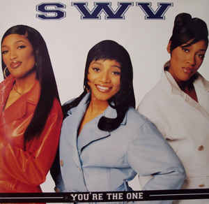 SWV Youre The One