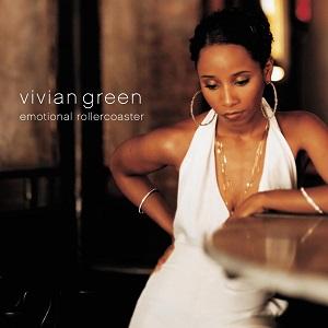 Vivian Green Emotional Rollercoaster
