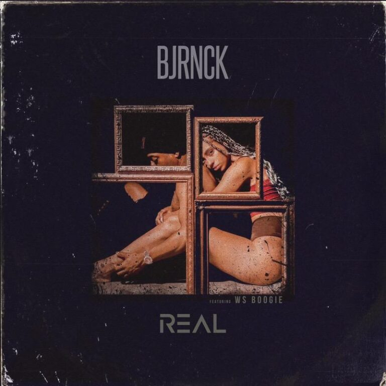 New Music: BJRNCK - Real (Featuring Boogie)