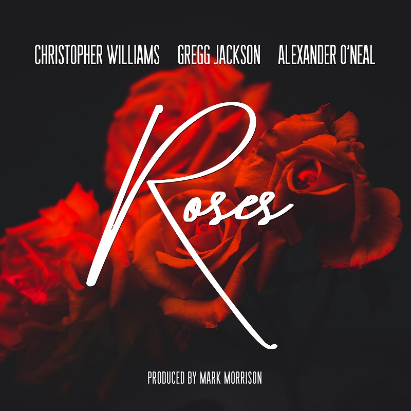 """Christopher Williams & Alexander O'Neal Come Together for New Song """"Roses"""""""