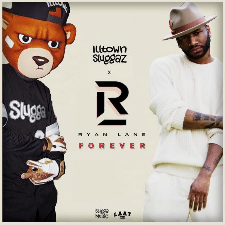 Illtown Sluggaz Present Ryan Lane - Forever