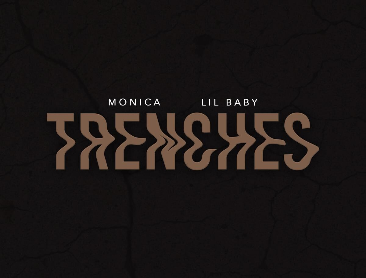 monica lil baby trenches
