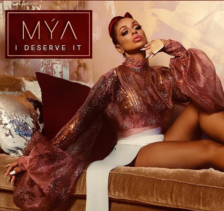New Music: Mya – I Deserve It