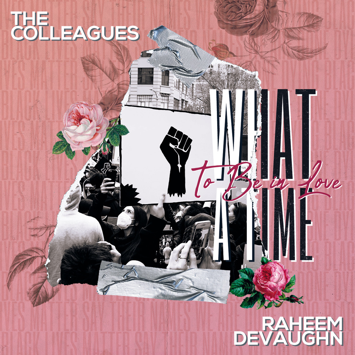 Raheem DeVaughn The Colleagues What a Time to Be in Love