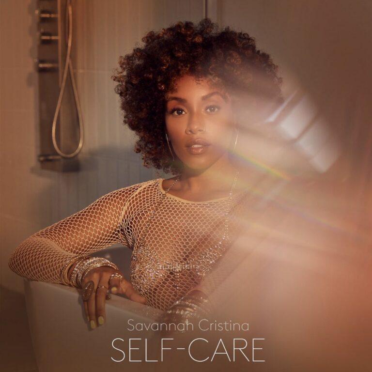 "Savannah Cristina Releases New EP ""Self-Care"" (Stream)"