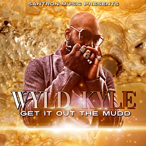 """Wyld Kyle (Of Jagged Edge) Releases Solo Single """"Get It Out The Mudd"""""""