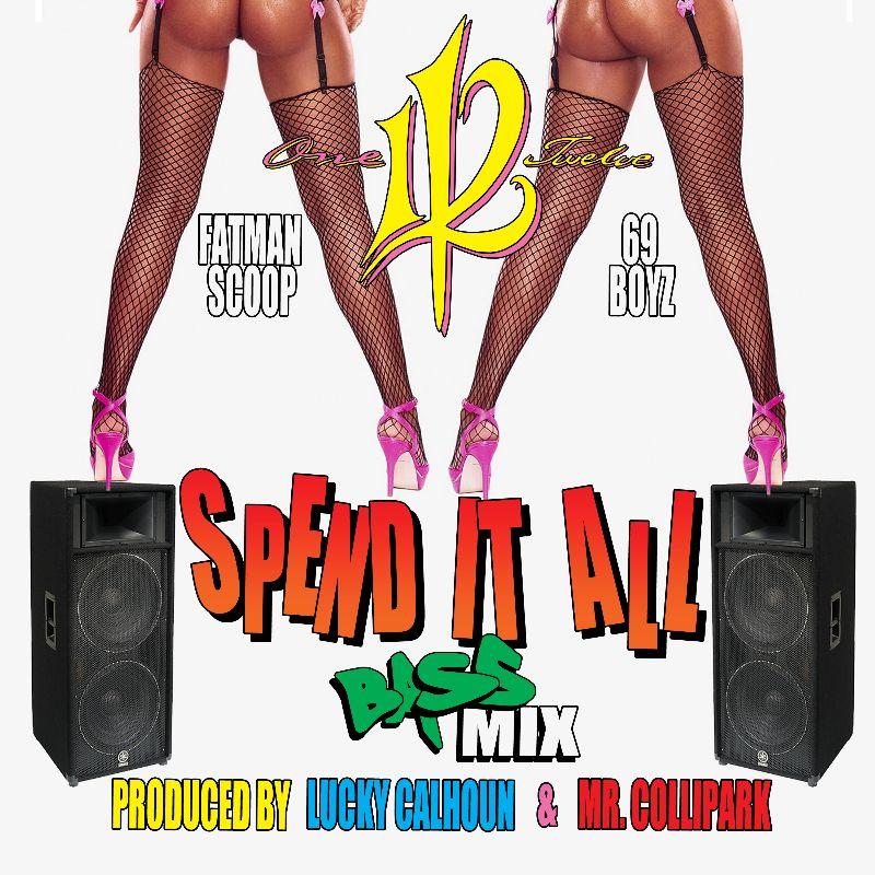 112 Spend it All Bass Mix