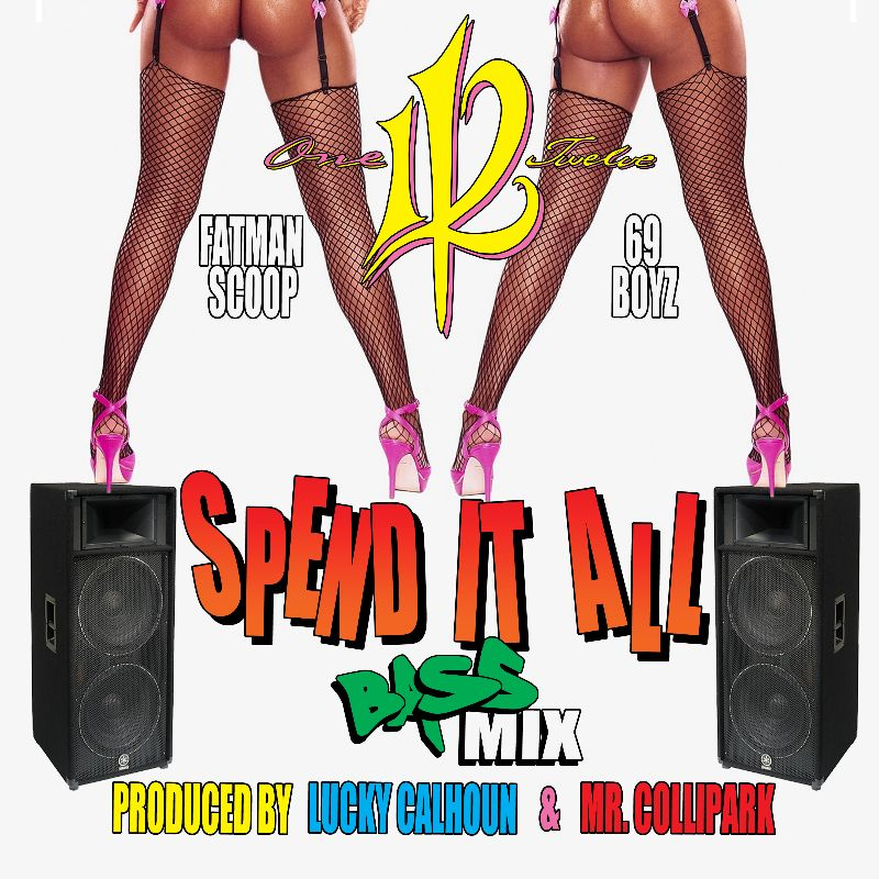 """112 Release """"Spend It All"""" Remix Featuring Fatman Scoop and 69 Boyz"""
