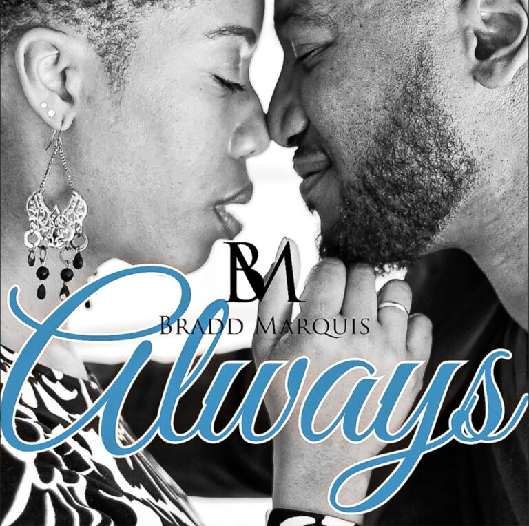 New Music: Bradd Marquis - Always & The Thrill is Gone