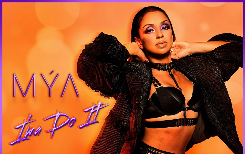 New Music: Mya – I'ma Do It