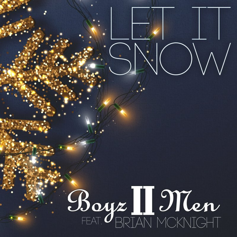 "Boyz II Men & Brian McKnight Recreate ""Let It Snow"" With a 2020 Version"