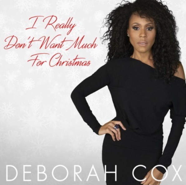 New Music: Deborah Cox – I Really Don't Want Much for Christmas