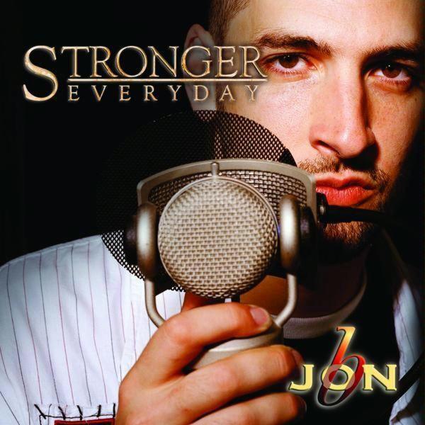 Jon B Stronger Everyday