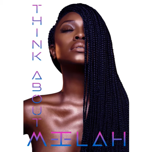 New Music: Meelah – Think About Me