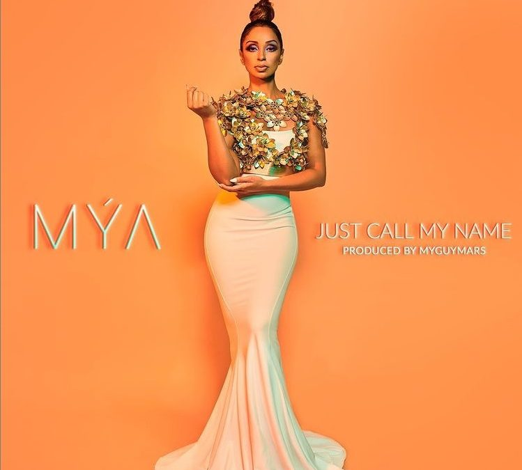 New Music: Mya – Just Call My Name