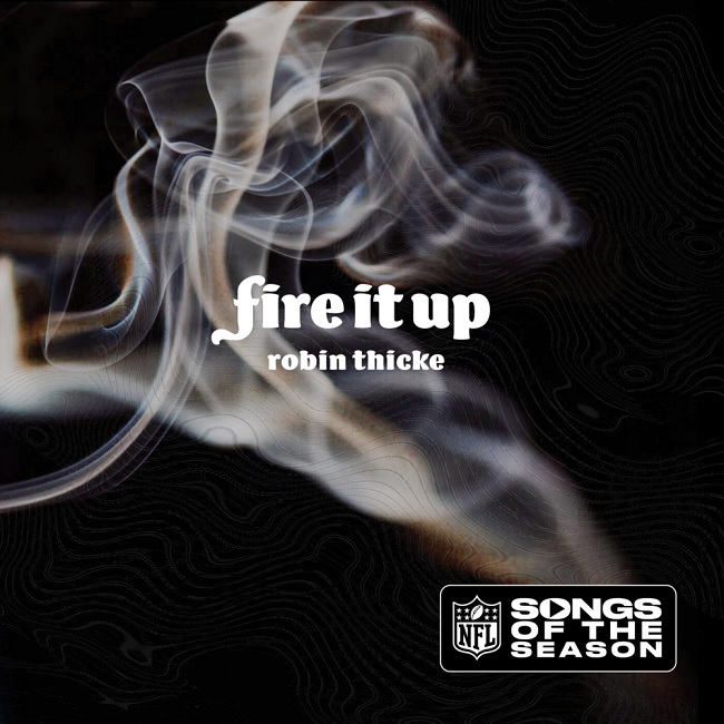 New Music: Robin Thicke - Fire It Up