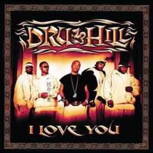 Dru Hill I Love You