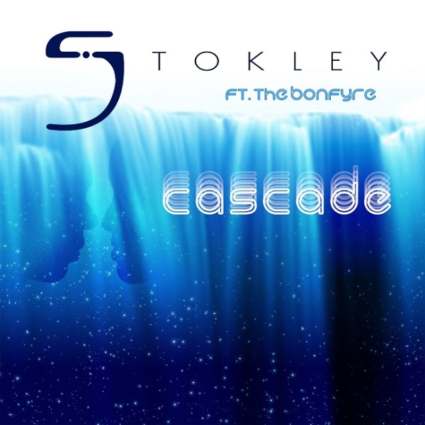 New Music: Stokley – Cascade (featuring The Bonfyre)