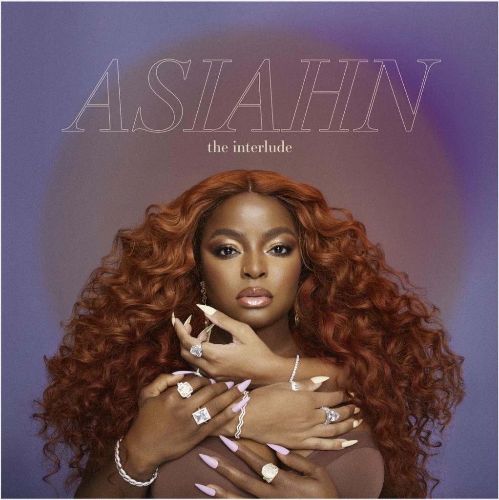 New Music: Asiahn – The Interlude (EP)