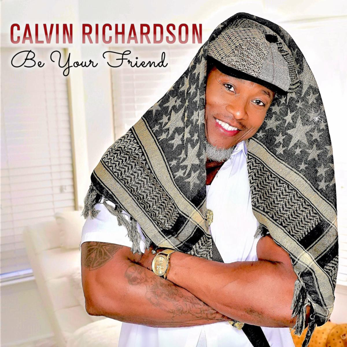 Calvin Richardson Be Your Friend
