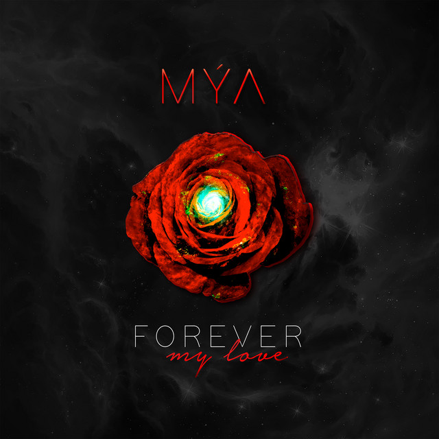 Mya Forever My Love