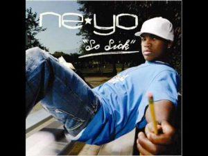 Ne-Yo So Sick
