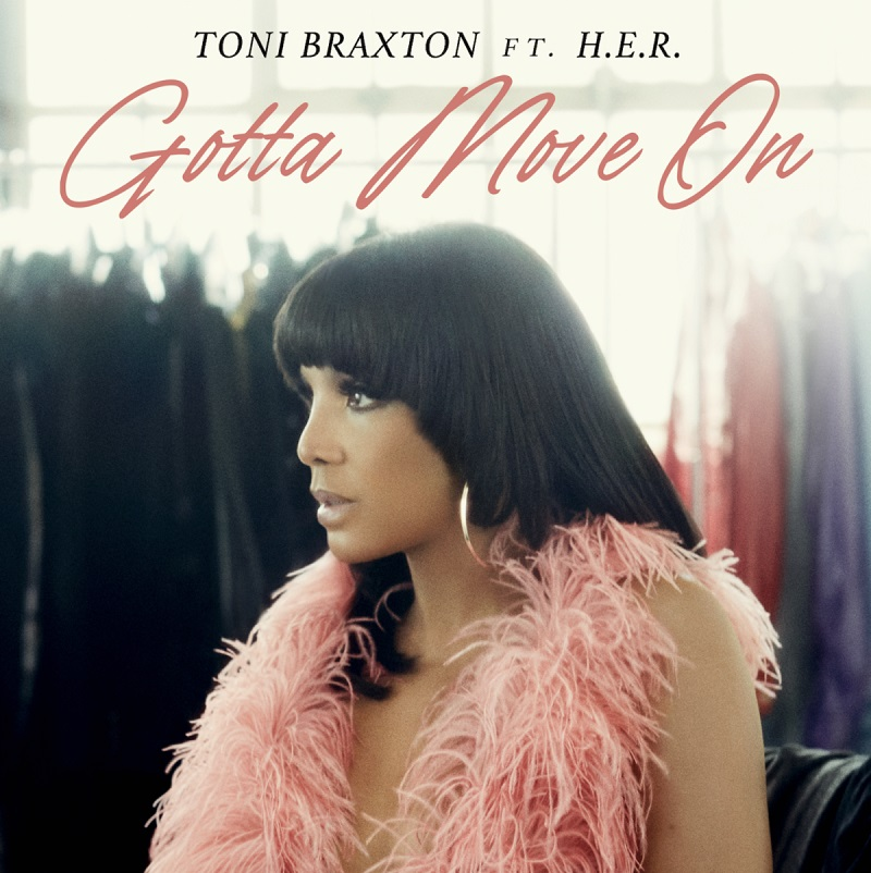 "Toni Braxton Reaches #1 Spot on R&B Charts With ""Gotta Move On"" featuring H.E.R."