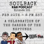 The SoulBack R&B Podcast: Episode 131 *A Celebration Of Career Of The Neptunes*