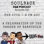"The SoulBack R&B Podcast: Episode 132 *A Celebration Of Career Of The Rodney ""Darkchild"" Jerkins*"