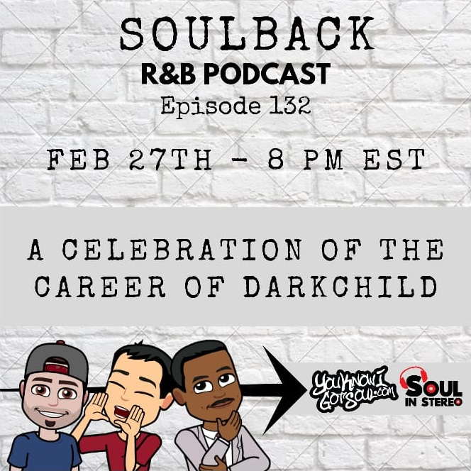 "The SoulBack R&B Podcast: Episode 132 *A Celebration Of Career Of The Rodney ""Darkchild"" Jerkins*"