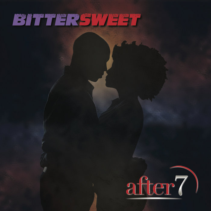 After 7 Bittersweet
