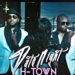 """H-Town Return With New EP """"Date Night"""""""