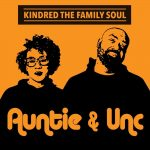 "Kindred the Family Soul Release New Album ""Auntie & Unc"" (Stream)"