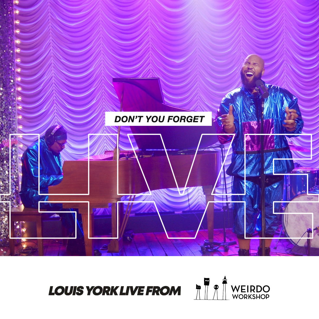 Louis York Don't You Forget Live