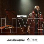 """Louis York Released Live Performance Video of """"Velvet"""""""