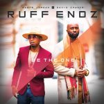 """Ruff Endz Return With New Single """"Be the One"""""""