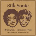 """Silk Sonic (Bruno Mars and Anderson .Paak) Release Brand New Single """"Leave The Door Open"""""""