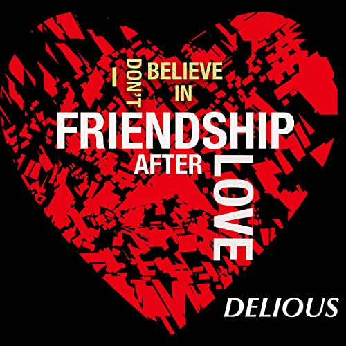 New Music: Delious (Of All-4-One) – Friendship After Love